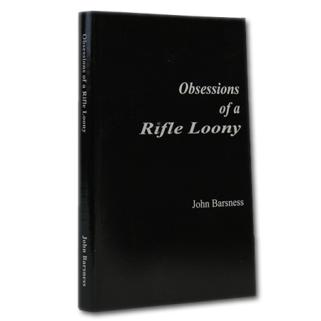 Obsessions of a Rifle Loony