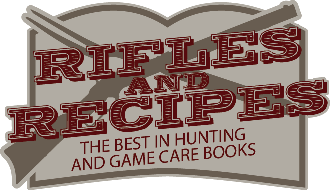 Rifles and Recipes